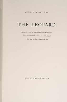Leopard, The. Giuseppe Di LAMPEDUSA, LIMITED EDITIONS CLUB, Piero GUCCIONE.