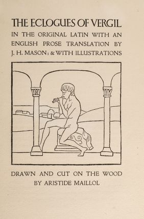 [Original Prospectus for] Eclogues of Vergil, The. CRANACH PRESS, illustrator, VIRGIL, Aristide MAILLOL, Eric GILL.