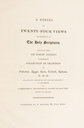 A Series of Twenty-Four Views Illustrative of The Holy Scriptures