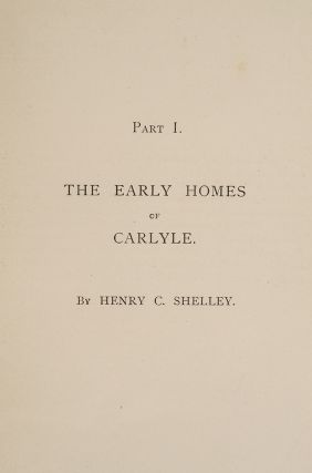 The Homes and Haunts of Thomas Carlyle