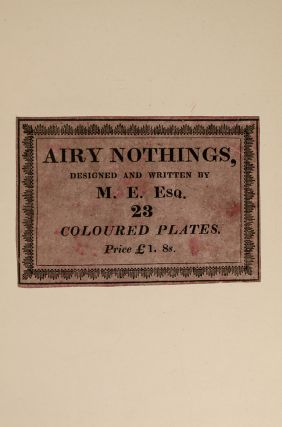 Airy Nothings; or, Scraps and Naughts, and Odd-cum-Shorts