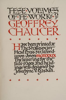 Works of Geoffrey Chaucer, The. Geoffrey CHAUCER, SHAKESPEARE HEAD PRESS