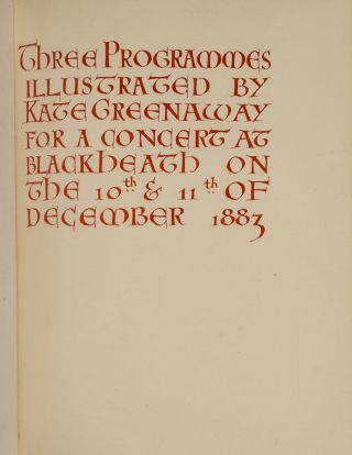 Three Programmes Illustrated by Kate Greenaway [cover title]