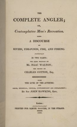 Complete Angler; or, Contemplative Man's Recreation, The