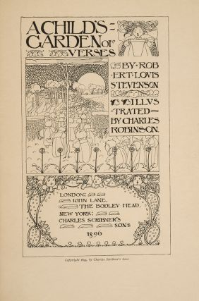 A Child's Garden of Verses. Charles ROBINSON, Robert Louis STEVENSON