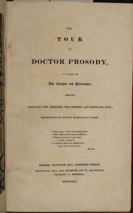 Tour of Doctor Prosody, The… in Search of the Antique and Picturesque, through Scotland, the Hebrides, the Orkney and Shetland Isles;