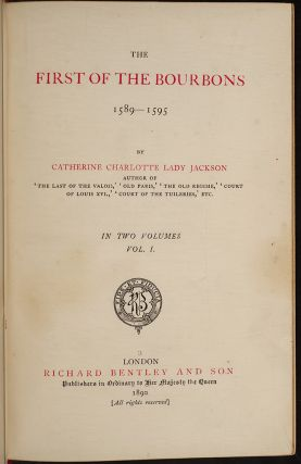 First of the Bourbons 1589-1595 [&] 1595-1610