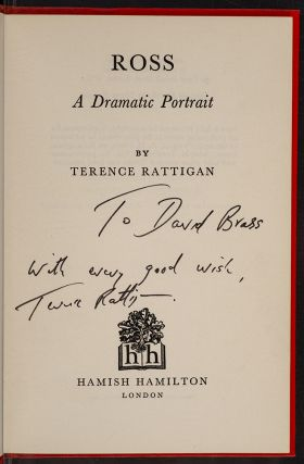 Ross A Dramatic Portrait. Terence RATTIGAN