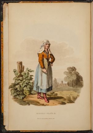 Picturesque Representations of the Dress and Manners of the Austrians. William ALEXANDER,...