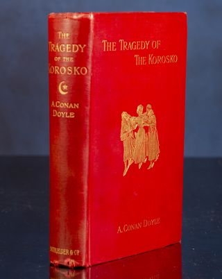 Tragedy of the Korosko, The. [A Desert Drama]. Arthur Conan DOYLE, Sydney PAGET