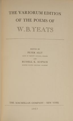 Variorum Edition of the Poems of W.B. Yeats, The. William Butler YEATS