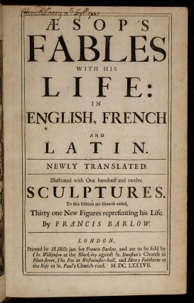 Æsop's Fables with His Life: in English, French and Latin. Newly Translated. AESOP, Francis...
