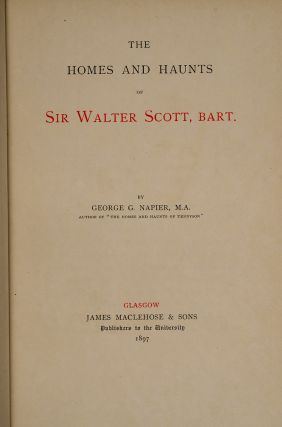 Homes and Haunts of Sir Walter Scott, Bart., The